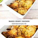 Baked Chicken - Crispy oven baked not fried